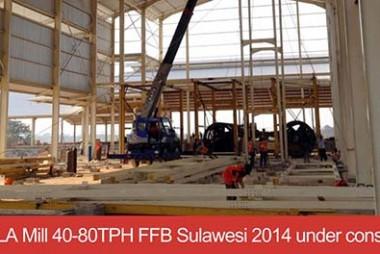 korola mill 40-80tph ffb sulawesi 2014 under construction